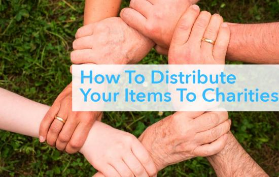 how to distribute your items to charity